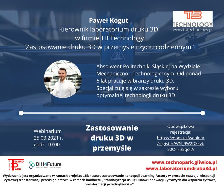 Paweł Kogut prelegent Druk 3D w przemyśle